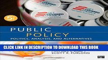 Read Now Public Policy; Politics, Analysis, and Alternatives PDF Online