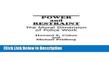 [PDF] Power and Restraint: The Moral Dimension of Police Work [PDF] Full Ebook