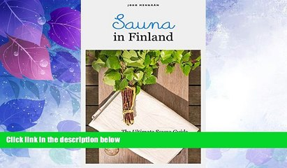 deals in books sauna in finland the ultimate sauna guide for travelers and sauna enthusiasts