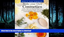FAVORITE BOOK  Make Your Own Cosmetics: Recipes, Skin Care, Body Care, Hair Care, Perfumes, and