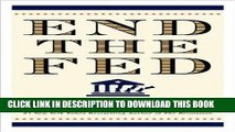Best Seller Paul s End the Fed Large Print (End the Fed by Ron Paul (Paperback - Sept. 16, 2009) -