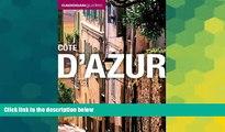 Must Have  Cote D azur (Cadogan Guides) (Cadogan Guide Cote D Azur)  Most Wanted