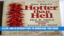 PDF Hotter than Hell-Hot   Spicy Dishes from Around the World Full Collection