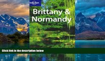 Best Buy PDF  Brittany   Normandy (Lonely Planet Brittany   Normandy)  Best Seller Books Best