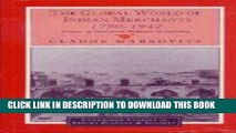 Ebook The Global World of Indian Merchants, 1750-1947: Traders of Sind from Bukhara to Panama