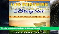 liberty book  Life Coaching: Life Coaching Blueprint: Save a Life One Person at a Time (Bonus 30