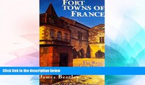 Ebook Best Deals  Fort Towns of France: The Bastides of the Dordogne and Aquitaine  Most Wanted