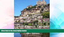 Ebook deals  24/7 French Lessons: My Quest to Learn French in a Dordogne Village  Full Ebook