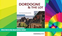 Ebook Best Deals  Dordogne and the Lot, 5th (Country   Regional Guides - Cadogan)  Buy Now