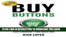 PDF Buy Buttons: The Fast-Track Strategy to Make Extra Money and Start a Business in Your Spare