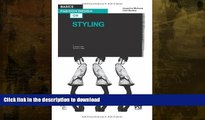 READ BOOK  Basics Fashion Design 08: Styling FULL ONLINE