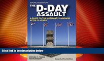 Big Sales  The D-Day Assault: A 70th Anniversary Guide to the Normandy Landings (Battlefield