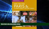 Must Have  Take the Kids Paris and Disneyland Resort, Paris, 6th Ed.  Buy Now