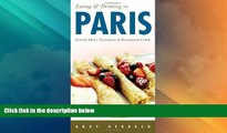 Buy NOW  Eating   Drinking in Paris (5th Edition): French Menu Translator   Restaurant Guide (Open