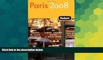 Ebook Best Deals  Fodor s Paris 2008 (Fodor s Gold Guides)  Most Wanted