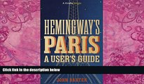 Best Buy Deals  Hemingway s Paris: A User s Guide (Kindle Single)  Full Ebooks Most Wanted