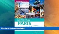 Big Sales  Take the Kids Paris   Disneyland Resort Paris, 4th (Take the Kids - Cadogan)  READ PDF