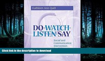 READ  Do-Watch-Listen-Say: Social and Communication Intervention for Children with Autism  BOOK