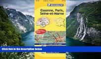 Best Deals Ebook  Michelin Map France: Essone, Paris, Seine-et-Marne 312 (1:150K) (Maps/Local