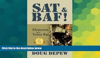 Must Have  SAT   BAF!: Memories of a Tower Rat  Buy Now