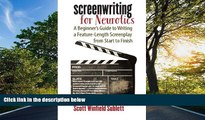READ book  Screenwriting for Neurotics: A Beginner s Guide to Writing a Feature-Length Screenplay