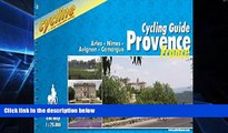 Must Have  Provence Cycling Guide: Arles/Nimes/Avignon/Camargue - BIKE.FR.21.E (Cycline)  Buy Now