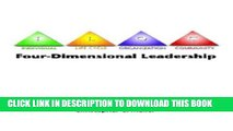Best Seller Four-Dimensional Leadership: The Individual, The Life Cycle, The Organization, The