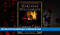 Read books  Everyday Grace: Having Hope, Finding Forgiveness, and Making Miracles online pdf