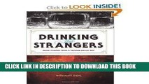 Best Seller Drinking with Strangers: Music Lessons From a Teenage Bullet Belt [Hardcover] Free