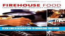 [PDF] Firehouse Food: Cooking with San Francisco s Firefighters Popular Online