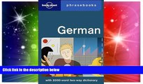 Must Have  German: Lonely Planet Phrasebook  Most Wanted