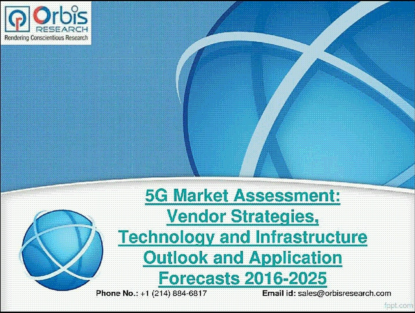 2016-2025 5G Industry Assessment Research Report