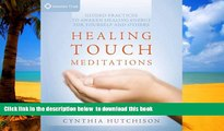 liberty books  Healing Touch Meditations: Guided Practices to Awaken Healing Energy For Yourself