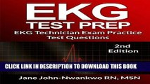 Read Now EKG Test Prep: EKG Technician Exam Practice Test Questions (EKG Technician Exam