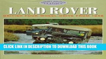 [PDF] Epub Land Rover: British Four-Wheel-Drive from 1948 (Osprey Colour Classics) Full Download