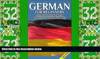 Deals in Books  German for Beginners 2nd Edition: The Best Handbook for Learning to Speak German