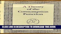 Ebook A Theory of the Consumption Function (National Bureau of Economic Research Publications)
