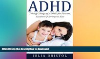 READ  ADHD Children: Taking Charge of ADHD for Parents, Teachers   Everyone Else (ADHD Children,