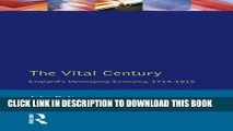 Best Seller The Vital Century: England s Economy 1714-1815 (Social and Economic History of