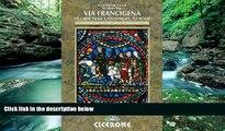 Big Deals  The Via Francigena Canterbury to Rome - Part 1: Canterbury to the Great St Bernard Pass