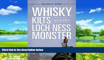 Best Buy Deals  Whisky, Kilts, and the Loch Ness Monster: Traveling through Scotland with Boswell