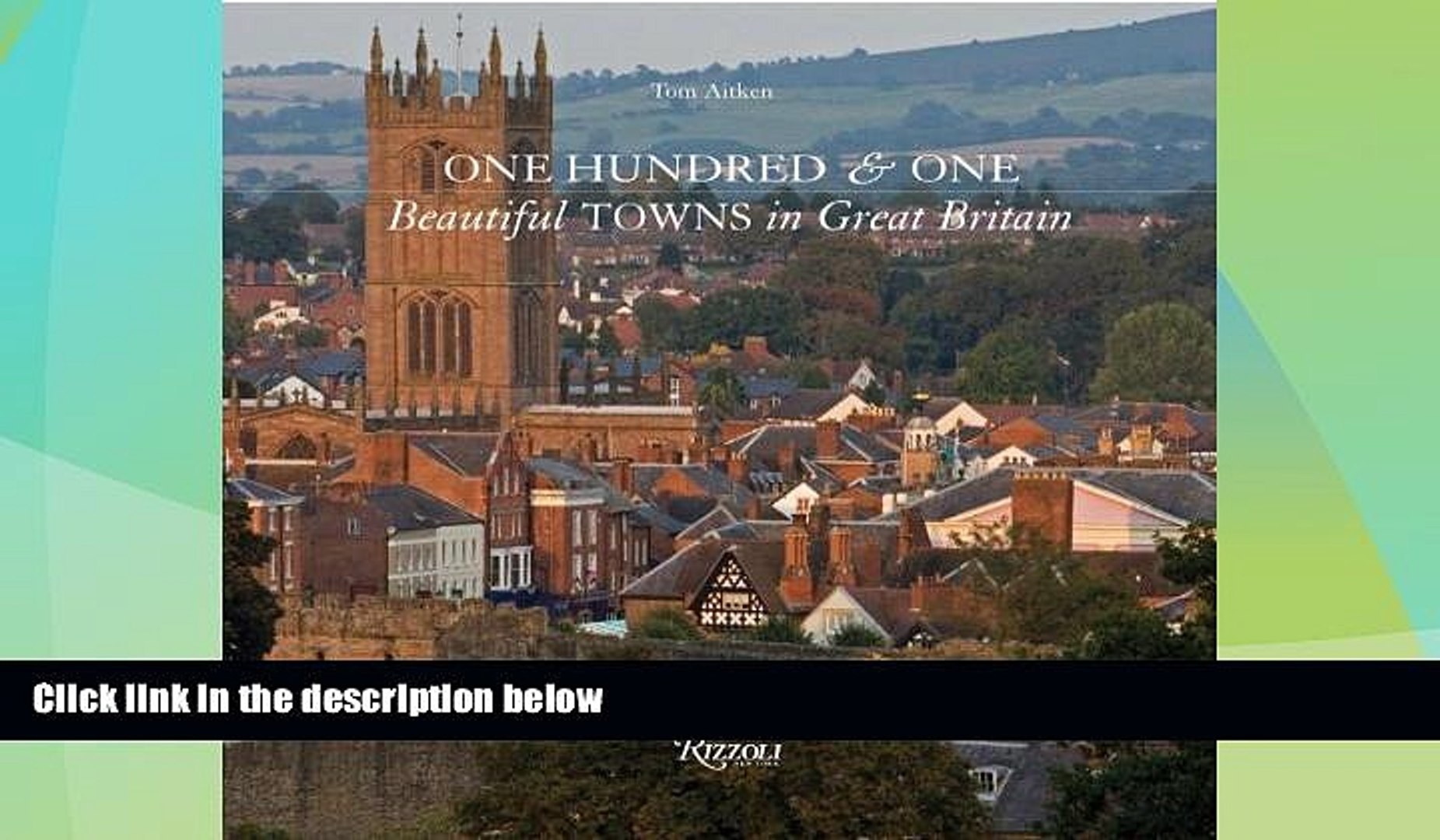 Big Sales  One Hundred   One Beautiful Towns in Great Britain (101 Beautiful Small Towns)  Premium