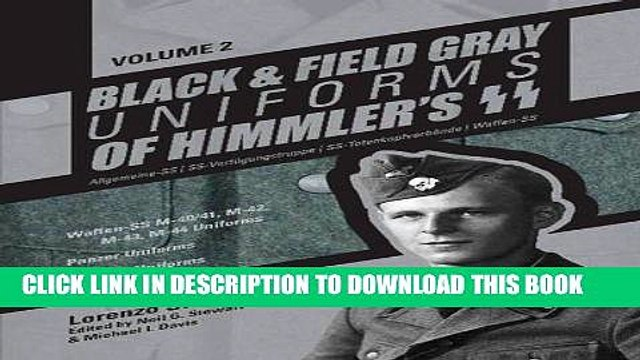 [PDF] Black and Field Gray Uniforms of Himmler s SS: Allgemeine- SS, SS Verfügungstruppe, SS