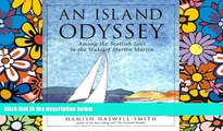 Must Have  An Island Odyssey: Among the Scottish Isles in the Wake of Martin Martin  Full Ebook