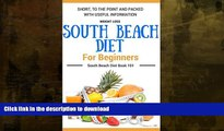 READ  South Beach Diet: South Beach Diet Book for Beginners - South Beach Diet Cookbook with Easy