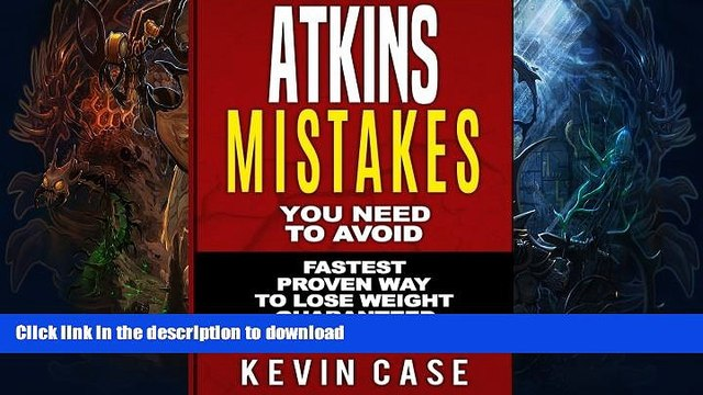 READ BOOK  Atkins: Mistakes You Need To Avoid: Top Atkins Mistakes you NEED to Avoid with Step by