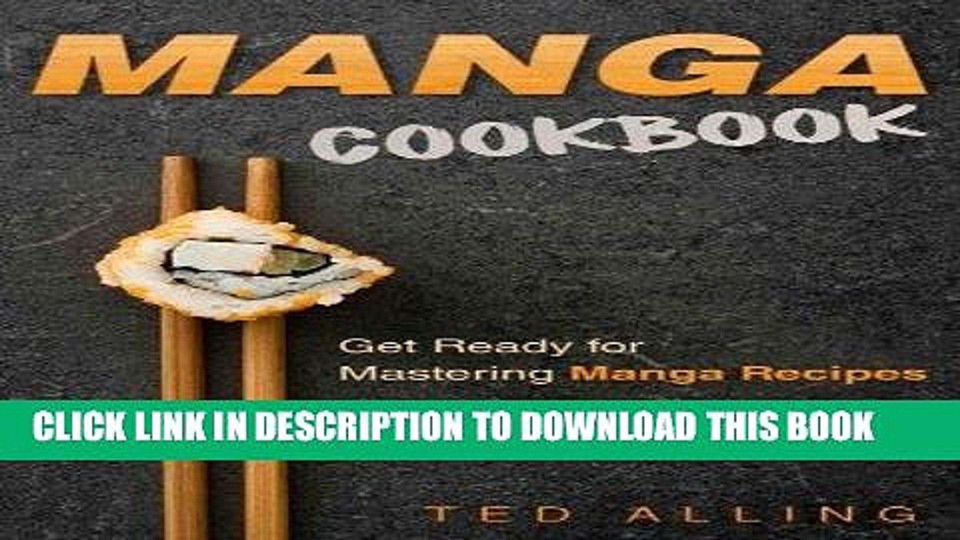 [PDF] Manga Cookbook - Get Ready for Mastering Manga Recipes: One of the Must Have Manga Books