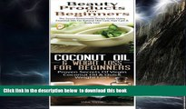 Best books  Beauty Products for Beginners   Coconut Oil   Weight Loss for Beginners (Essentia Oils