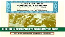 [PDF] Last of the Saddle Tramps: One Woman s Seven Thousand Mile Equestrian Odyssey (Equestrian