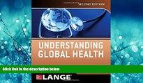 Read Understanding Global Health, 2E (Lange Medical Books) FullOnline Ebook